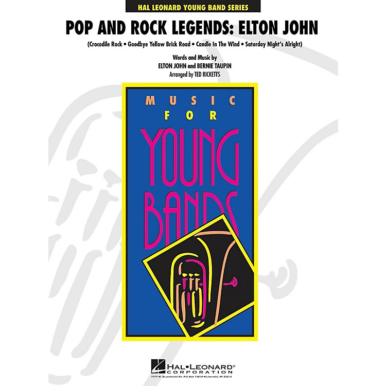 Hal LeonardPop and Rock Legends: Elton John - Young Concert Band Level 3 by Ted Ricketts