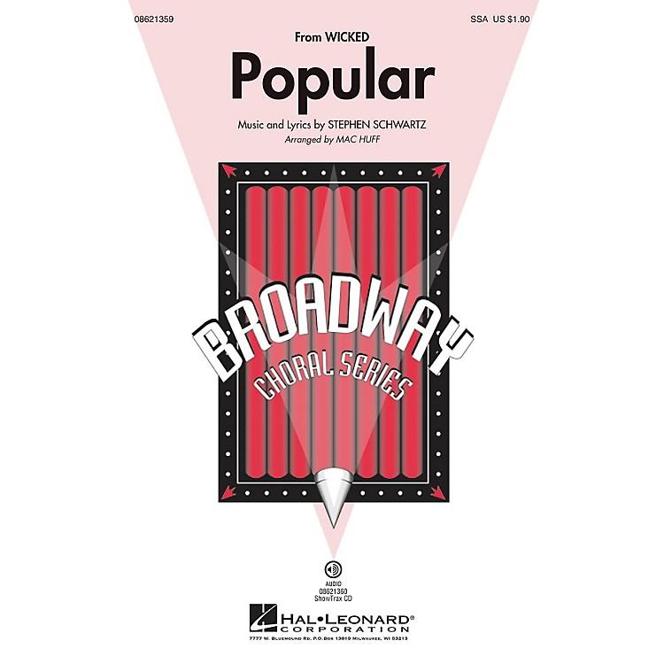 Hal LeonardPopular (from Wicked) SSA arranged by Mac Huff