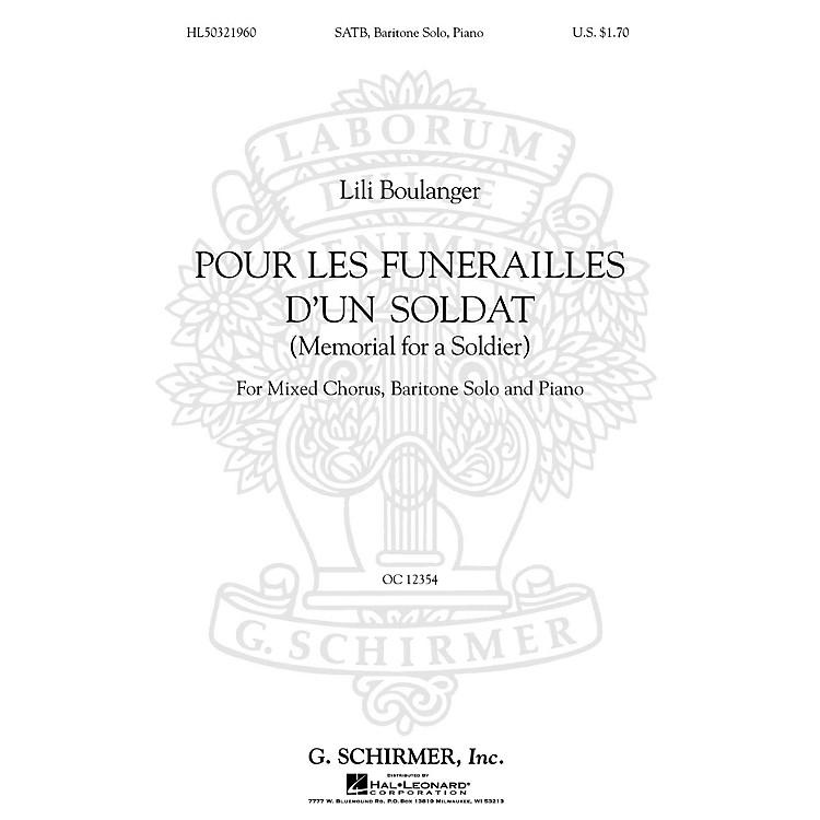 G. SchirmerPour Les Funerailles D'Un Soldat (Memorial for a Soldier - SATB with Bari Solo, Piano) by Lili Boulanger