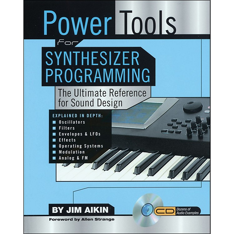 Backbeat BooksPower Tools for Synthesizer Programming - The Ultimate Reference for Sound Design Book/CD-ROM