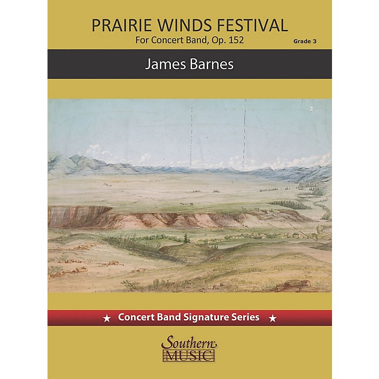 SouthernPrairie Winds Festival (for Concert Band) Concert Band Level 3