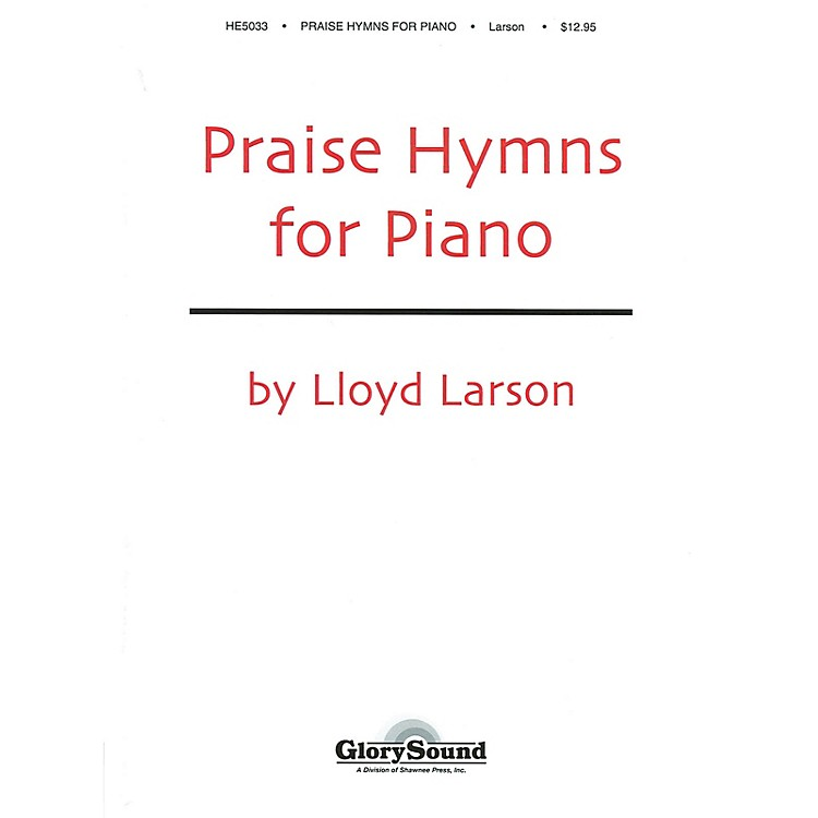 Shawnee PressPraise Hymns for Piano (Piano Collection)