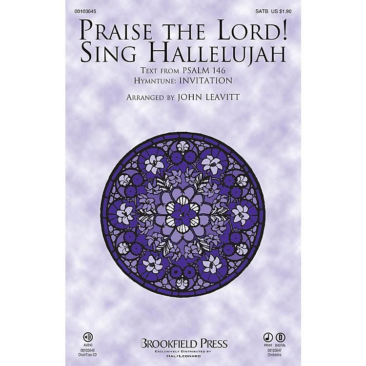 BrookfieldPraise The Lord! Sing Hallelujah SATB arranged by John Leavitt