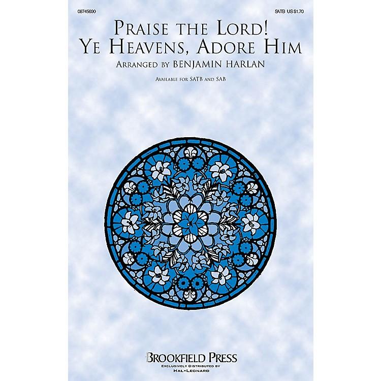 BrookfieldPraise the Lord! Ye Heavens, Adore Him CHOIRTRAX CD Arranged by Benjamin Harlan