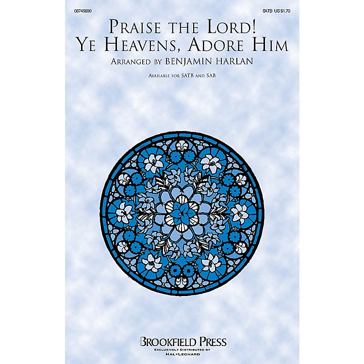 BrookfieldPraise the Lord! Ye Heavens, Adore Him IPAKO Arranged by Benjamin Harlan