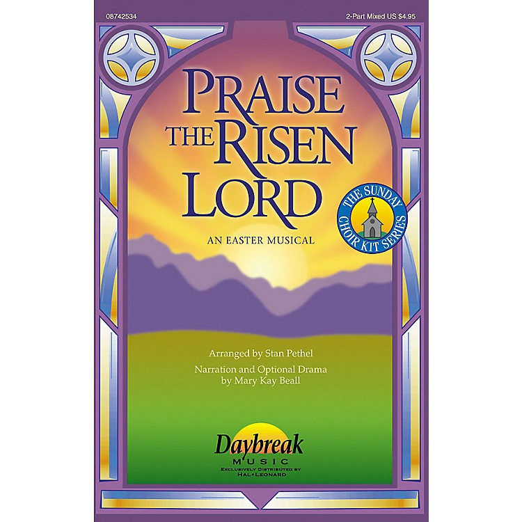 Daybreak Music Praise the Risen Lord (An Easter Musical) CD 10-PAK Arranged by Stan Pethel