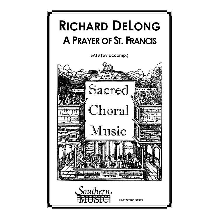 Hal LeonardPrayer Of St. Francis, A (Choral Music/Octavo Sacred Satb) SATB Composed by Delong, Richard