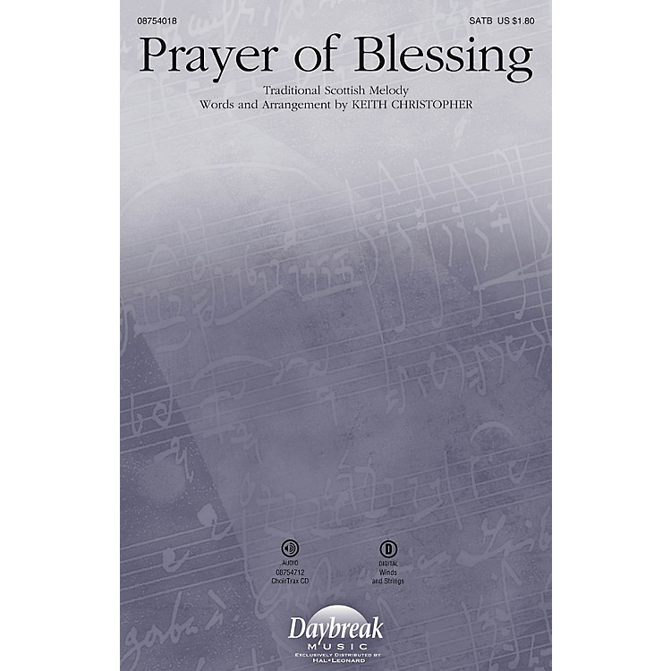Daybreak MusicPrayer of Blessing SATB arranged by Keith Christopher