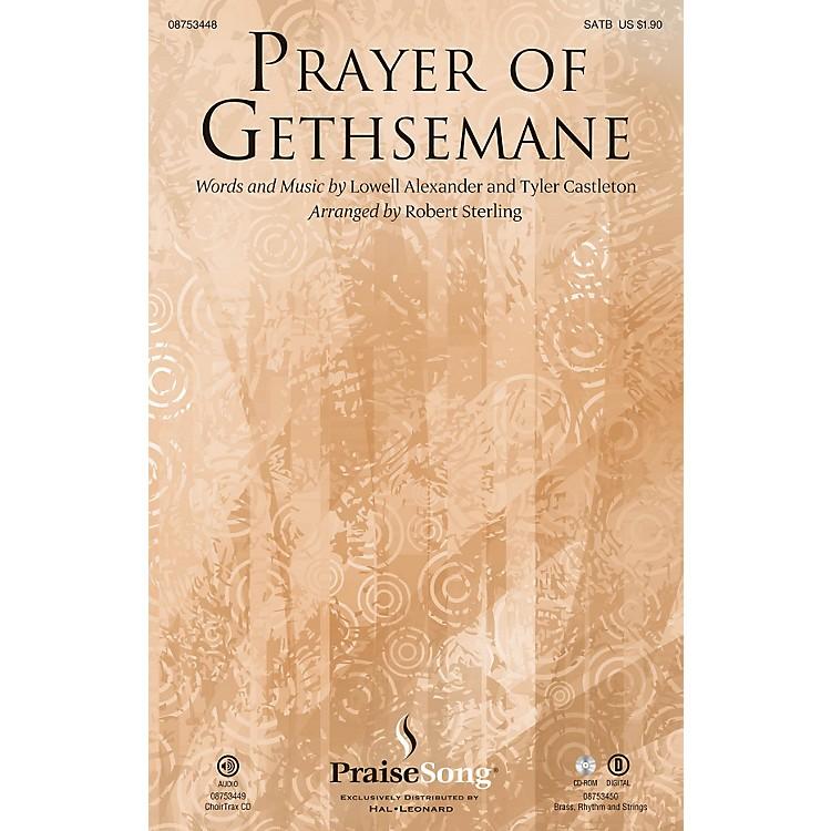 PraiseSongPrayer of Gethsemane SATB arranged by Robert Sterling