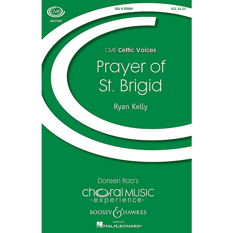 Boosey and HawkesPrayer of St. Brigid (CME Celtic Voices) SSA composed by Ryan Kelly