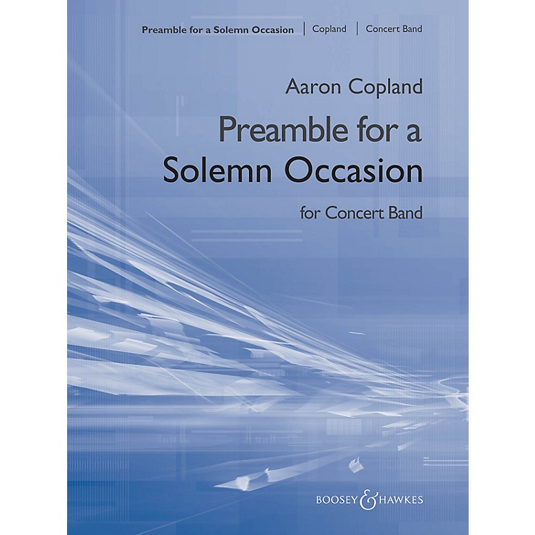 Boosey and HawkesPreamble for a Solemn Occasion (for Symphonic Band) Concert Band Composed by Aaron Copland