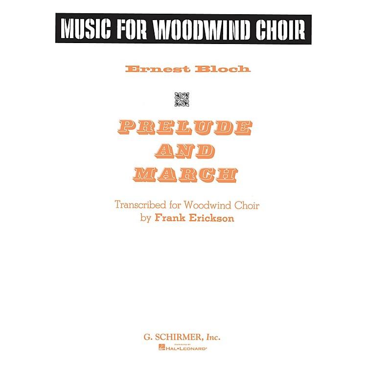 G. SchirmerPrelude and March G. Schirmer Band/Orchestra Series Softcover  by Ernest Bloch