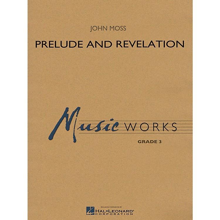 Hal LeonardPrelude and Revelation Concert Band Level 3 Composed by John Moss