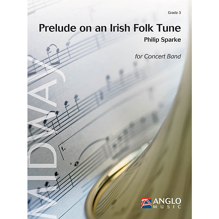 Anglo Music PressPrelude on an Irish Folk Tune (Grade 3 - Score Only) Concert Band Level 3 Composed by Philip Sparke