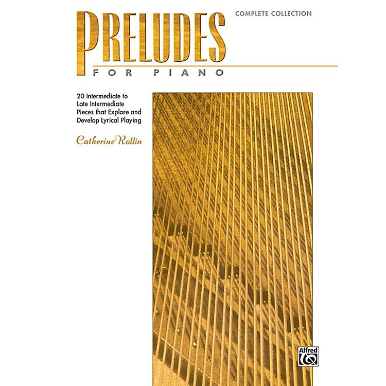 Alfred Preludes for Piano: Complete Collection - Book Intermediate / Late Intermediate