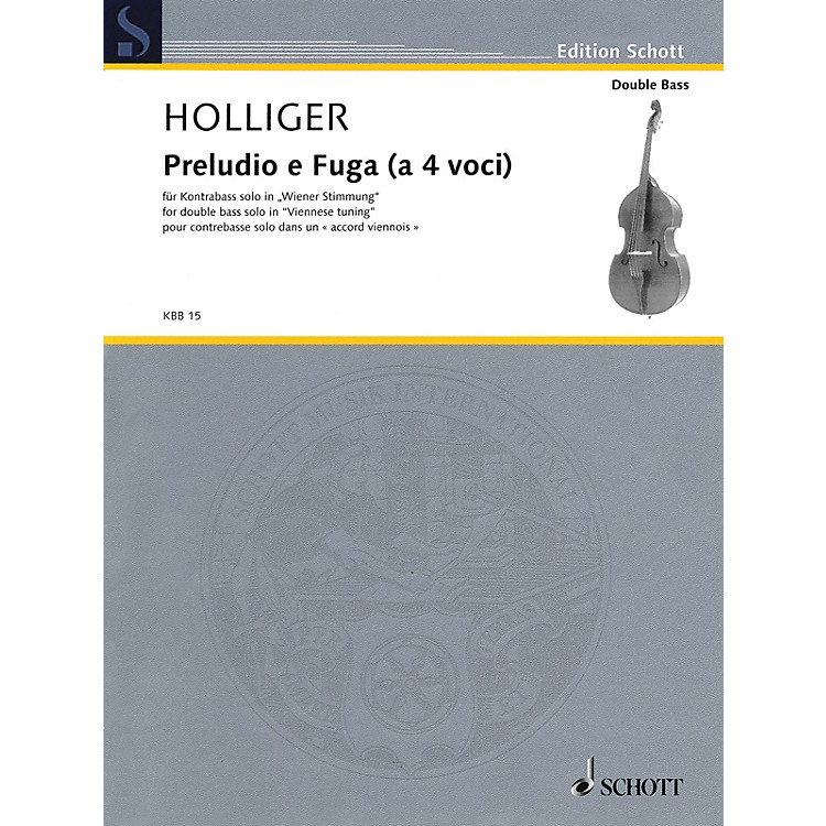 SchottPreludio e Fuga (a 4 Voci) (Double Bass Solos in Viennese tuning) String Solo Series Softcover
