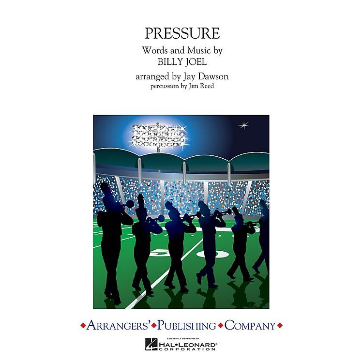 ArrangersPressure Marching Band Level 3 by Billy Joel Arranged by Jay Dawson