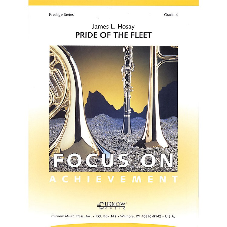 Curnow MusicPride of the Fleet (Grade 4 - Score Only) Concert Band Level 4 Composed by James L Hosay