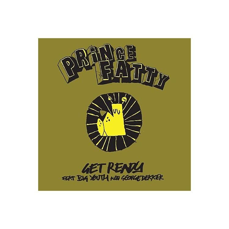 AlliancePrince Fatty - Get Ready Feat. Big Youth & George Dekker