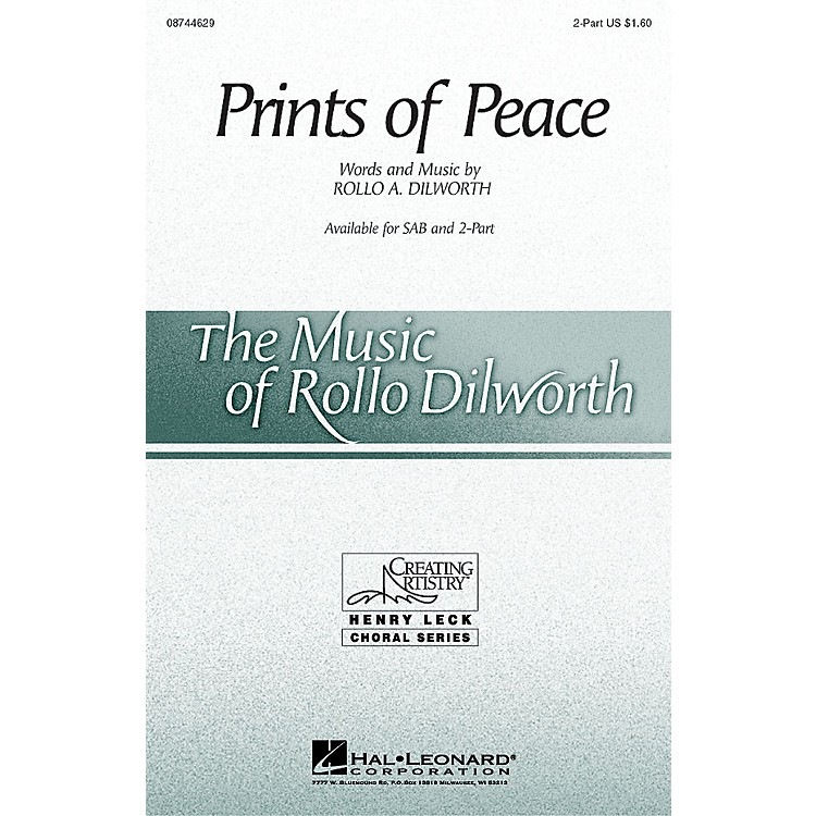 Hal LeonardPrints of Peace 2-Part composed by Rollo Dilworth