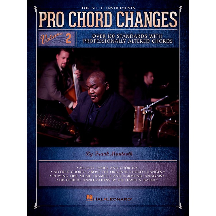 Hal LeonardPro Chord Changes Vol 2 - Over 150 Standards with Professionally Altered Chords