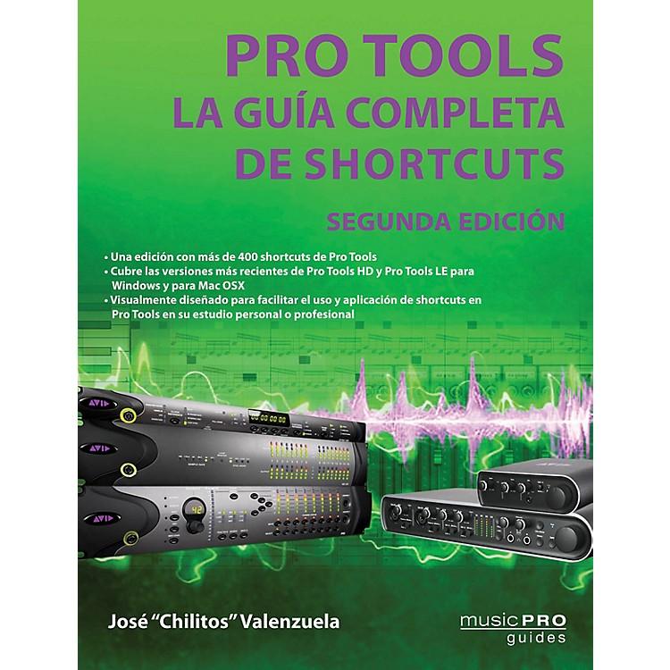 Hal LeonardPro Tools - Segunda Edición Music Pro Guide Series Softcover by José