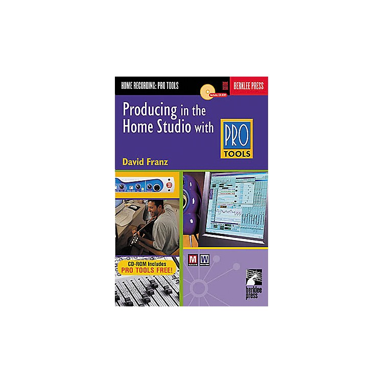 Hal Leonard Producing in the Home Studio with Pro Tools Book