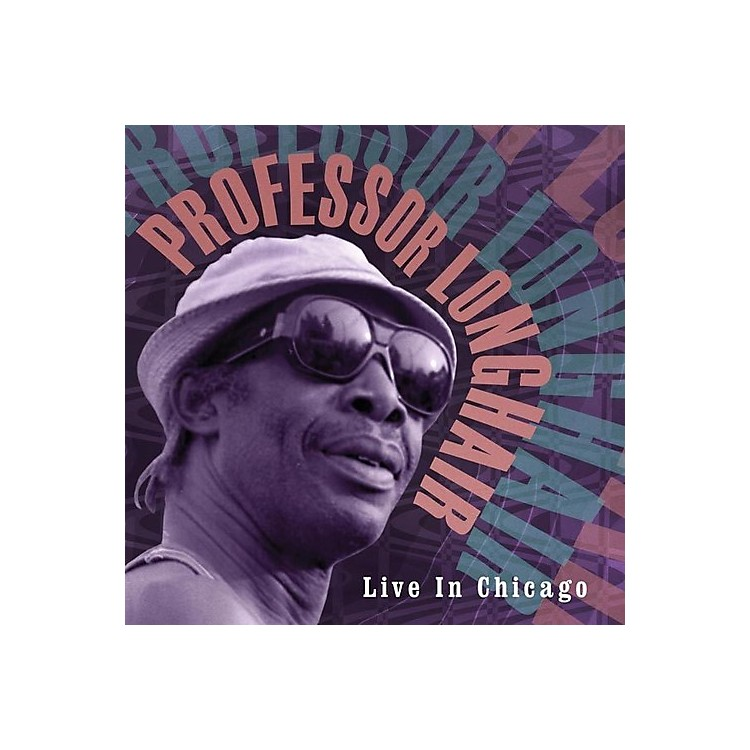 Alliance Professor Longhair - Live in Chicago