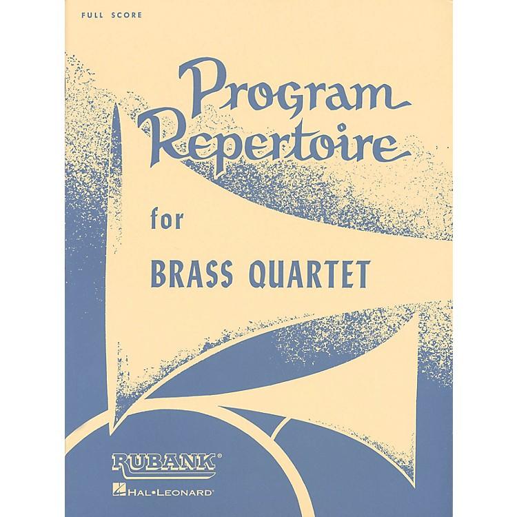 Rubank PublicationsProgram Repertoire for Brass Quartet (Full Score) Ensemble Collection Series by Various