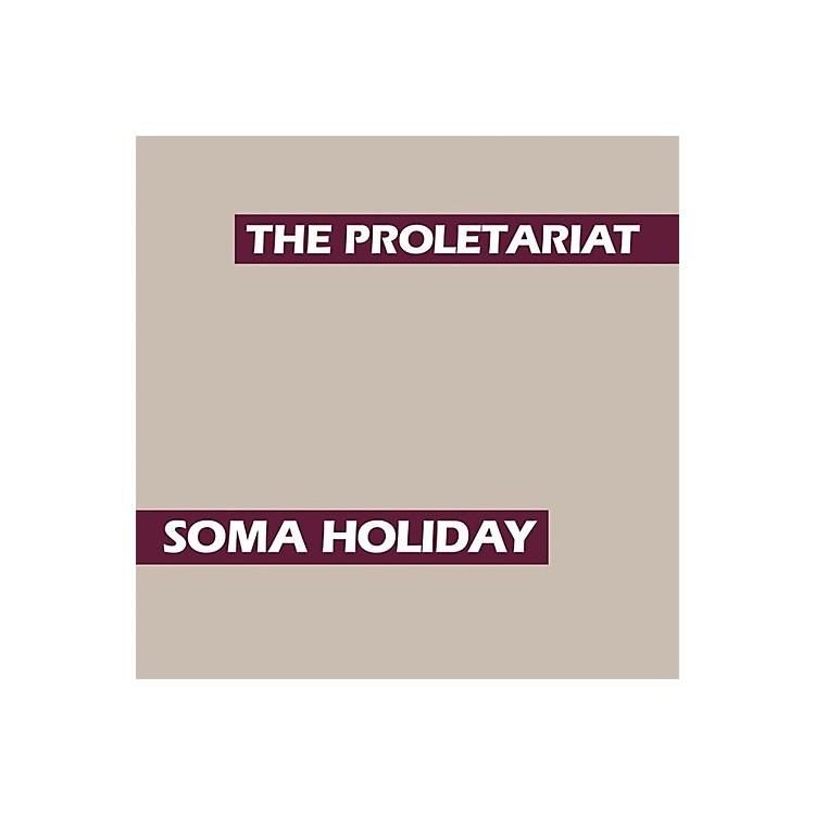 AllianceProletariat - Soma Holiday