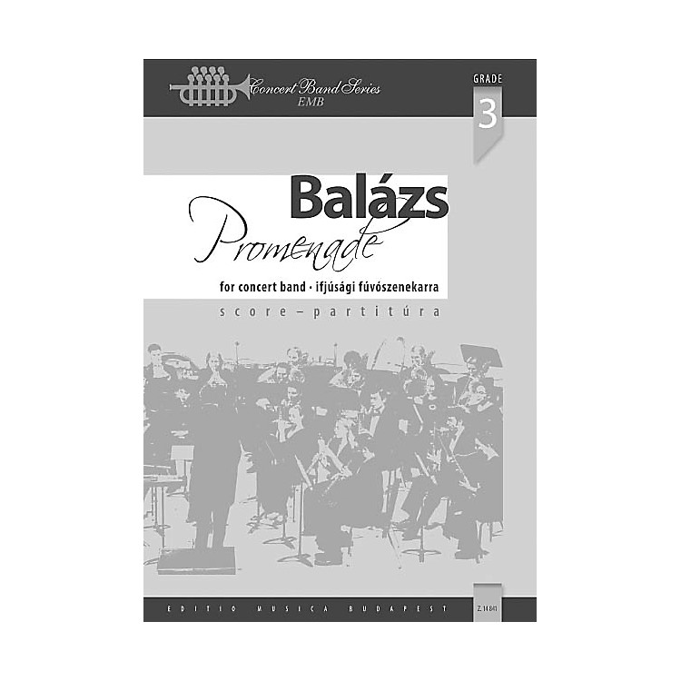 Editio Musica BudapestPromenade (Classical Variations on a March Theme) Concert Band Level 3.5 Composed by Árpád Balázs
