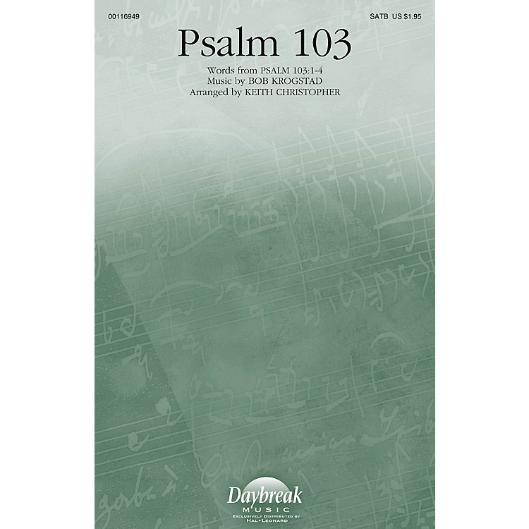 Daybreak Music Psalm 103 SATB arranged by Keith Christopher