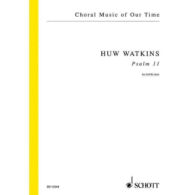 SchottPsalm 11 (SATB Choir unaccompanied) SATB Composed by Huw Watkins