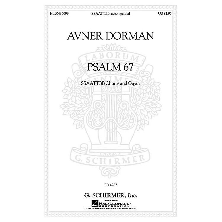 G. SchirmerPsalm 67 SATB Divisi composed by Avner Dorman