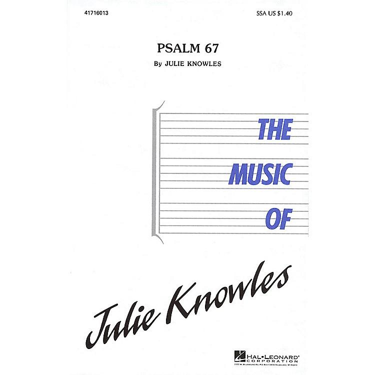 Hal LeonardPsalm 67 (SSA) SSA composed by Julie Knowles
