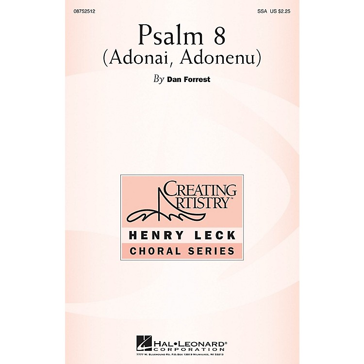 Hal LeonardPsalm 8 (Adonai, Adonenu) SSA composed by Dan Forrest