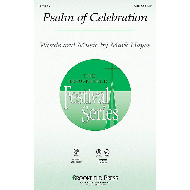 Brookfield Psalm of Celebration SATB composed by Mark Hayes