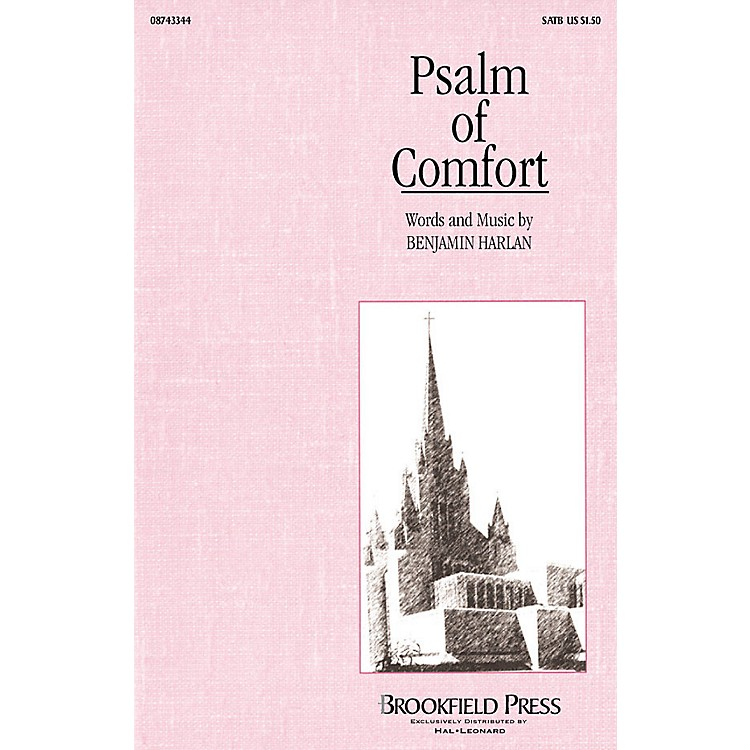 Brookfield Psalm of Comfort (SATB) SATB composed by Benjamin Harlan