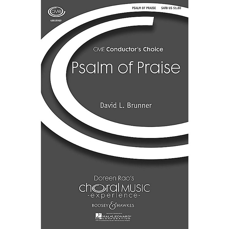 Boosey and HawkesPsalm of Praise (CME Conductor's Choice) SATB composed by David Brunner
