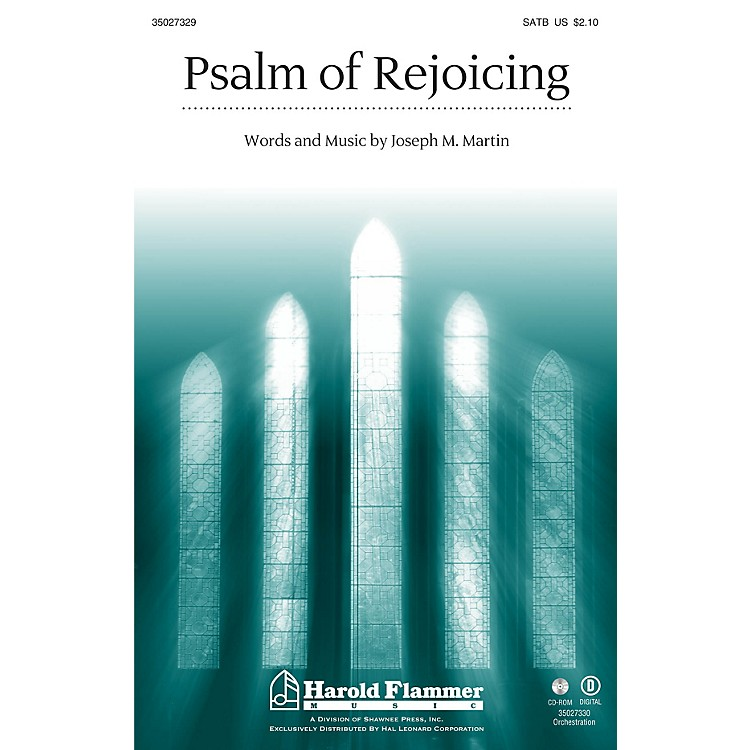 Shawnee PressPsalm of Rejoicing SATB composed by Joseph M. Martin
