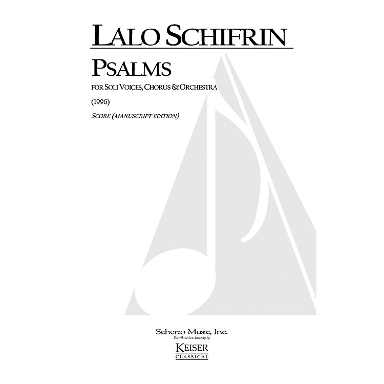 Lauren Keiser Music PublishingPsalms (for Chorus and Orchestra) Full Score Composed by Lalo Schifrin