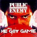 Public Enemy - He Got Game