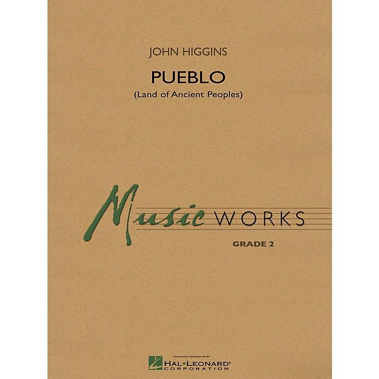Hal LeonardPueblo (Land of Ancient Peoples) Concert Band Level 2 Composed by John Higgins