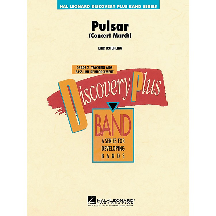 Hal Leonard Pulsar Concert March - Discovery Plus Band Level 2 composed by Eric Osterling