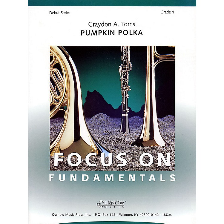Curnow MusicPumpkin Polka (Grade 1 - Score and Parts) Concert Band Level 1 Composed by Graydon Toms