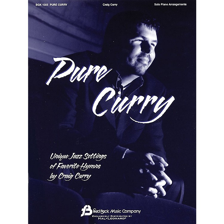 Fred Bock Music Pure Curry (Unique Jazz Settings of Favorite Hymns) Fred Bock Publications Series by Craig Curry