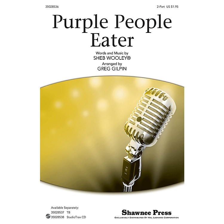 Shawnee PressPurple People Eater Studiotrax CD by Sheb Wooley Arranged by Greg Gilpin