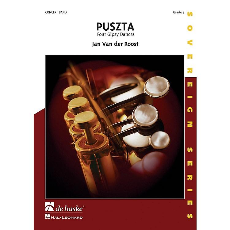 De Haske MusicPuszta (Four Gipsy Dances) Concert Band Composed by Jan Van der Roost