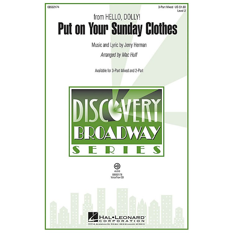 Hal LeonardPut on Your Sunday Clothes (from Hello, Dolly!) Discovery Level 2 2-Part Arranged by Mac Huff