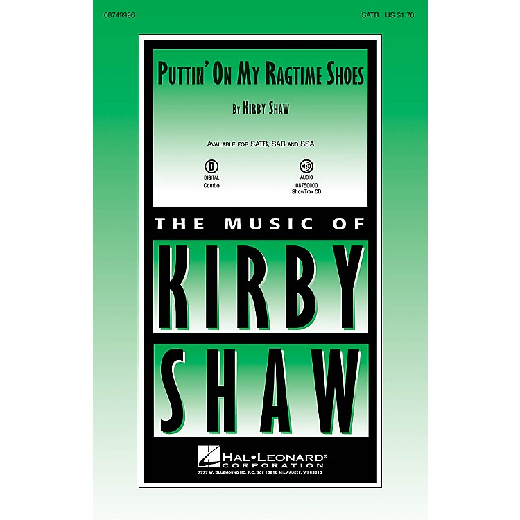 Hal Leonard Puttin' On My Ragtime Shoes SSA Composed by Kirby Shaw